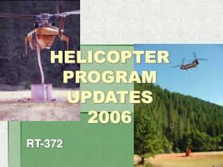 HELICOPTER PROGRAM UPDATES 2006
