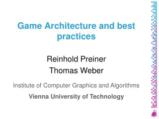 Game Architecture and best practices