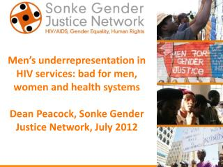 Men's underrepresentation in HIV services: bad for men, women and health systems
