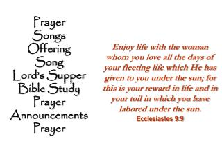 Prayer Songs Offering Song Lord's Supper Bible Study Prayer Announcements Prayer