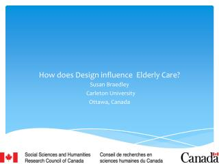 How does Design influence  Elderly Care?