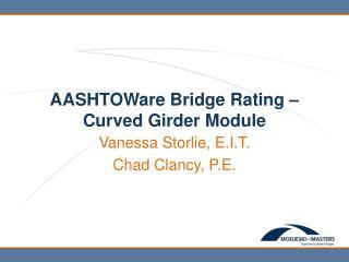 AASHTOWare Bridge Rating – Curved Girder Module