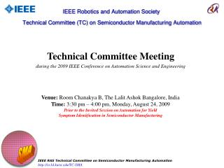 IEEE Robotics and Automation Society  Technical Committee (TC) on Semiconductor Manufacturing Automation