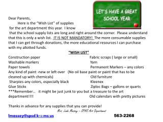 "Dear Parents,          Here is the ""Wish List"" of supplies"