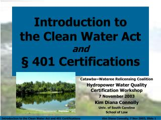 Introduction to  the Clean Water Act  and § 401 Certifications