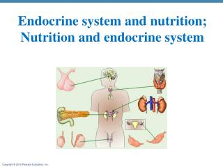 Endocrine system and nutrition; Nutrition and endocrine system