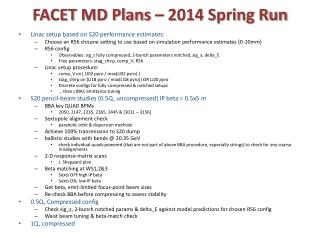 FACET MD Plans – 2014 Spring Run