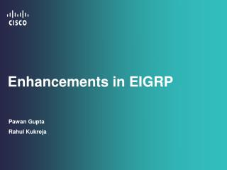 Enhancements in EIGRP