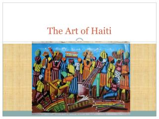 The Art of Haiti