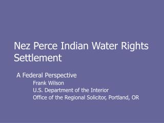 Nez Perce Indian Water Rights Settlement