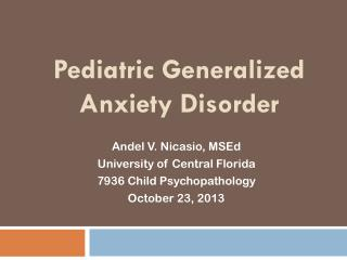 Pediatric Generalized Anxiety Disorder
