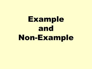 Example and Non-Example