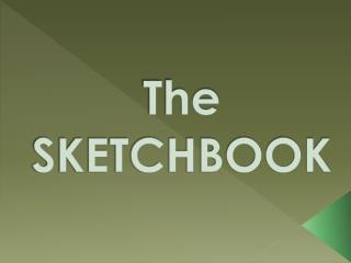 The SKETCHBOOK