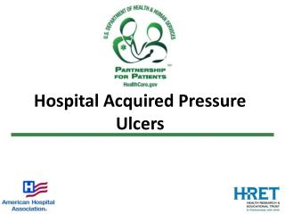 Hospital Acquired Pressure Ulcers