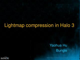 Lightmap compression in Halo 3