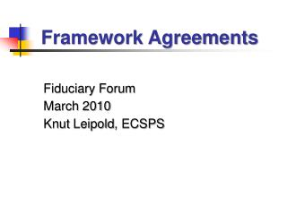 Fiduciary Forum  March 2010 Knut  Leipold , ECSPS