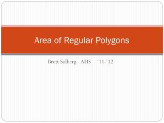 Area of Regular Polygons
