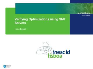 Verifying Optimizations using SMT Solvers