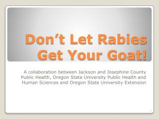 Don't Let Rabies Get Your Goat!