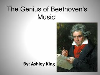 The Genius of Beethoven's Music!