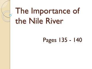The Importance of the Nile River