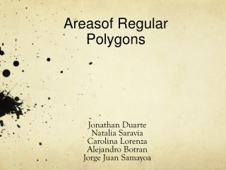 Areasof  Regular  Polygons