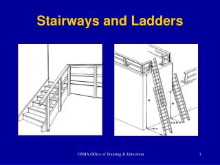Stairways and Ladders