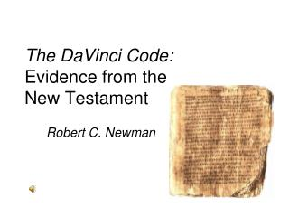 The DaVinci Code: Evidence from the  New Testament