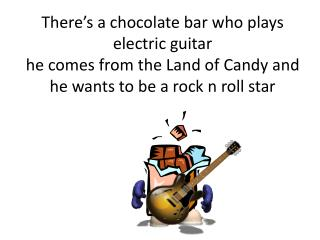 He meets a candy cane singer and jelly beans that play the drums