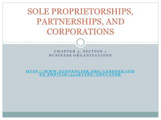 SOLE PROPRIETORSHIPS, PARTNERSHIPS, AND CORPORATIONS
