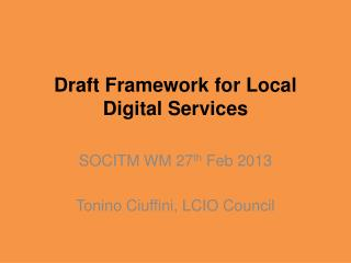 Draft Framework for Local Digital Services