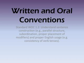 Written and Oral Conventions