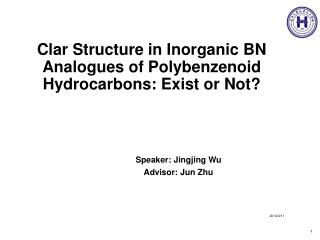 Clar  Structure in Inorganic BN Analogues of  Polybenzenoid  Hydrocarbons: Exist or Not?