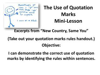 The Use of Quotation Marks Mini-Lesson