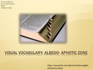 Visual vocabulary: albedo - aphotic zone