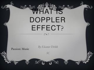 What is Doppler effect ?