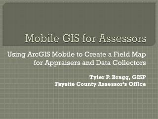 Mobile GIS for Assessors