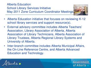 Alberta Education  School Library Services Initiative