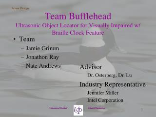 Team Bufflehead Ultrasonic Object Locator for Visually Impaired w/ Braille Clock Feature
