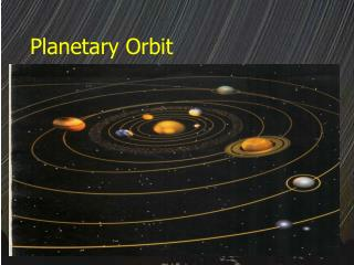 Planetary Orbit