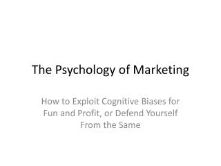The Psychology of Marketing