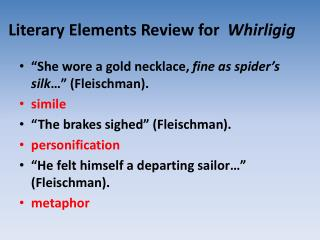 Literary Elements Review for   Whirligig