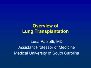 Overview of  Lung  Transplantation