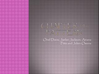 Chapter 14- pattern