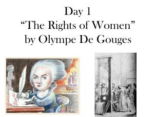 "Day 1 ""The Rights of Women"" by  Olympe  De Gouges"