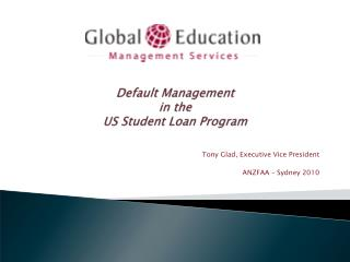 Default Management  in the  US Student Loan Program