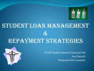 UCSD Health Sciences Financial Aid Ana Nastich Financial Aid Counselor