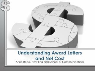 Understanding  Award Letters  and Net Cost