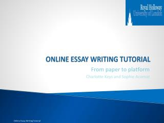 ONLINE ESSAY WRITING TUTORIAL