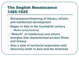 The English Renaissance 1485-1625